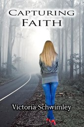 Capturing Faith | Victoria Schwimley |