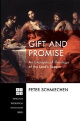 Gift and Promise | Peter Schmiechen |
