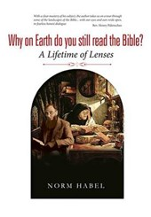 Why on Earth Do You Still Read the Bible?