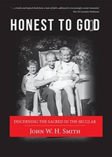Honest to Good | John W. H. Smith |