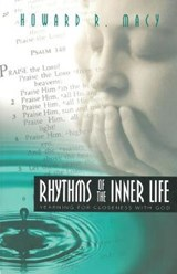 Rhythms of the Inner Life | Howard R. Macy |