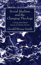 Social Idealism and the Changing Theology