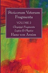 Stoicorum Veterum Fragmenta Volume | Hans Von Arnim |