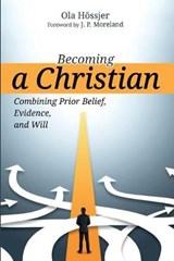 Becoming a Christian | Ola Hossjer |