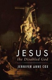 Jesus the Disabled God