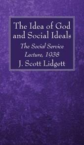 The Idea of God and Social Ideals