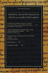 Journal for the Evangelical Study of the Old Testament, 5.2