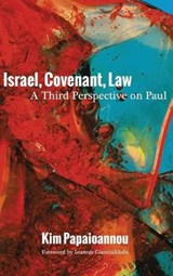 Israel, Covenant, Law | Kim Papaioannou |