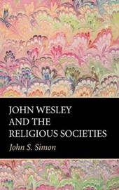 John Wesley and the Religious Societies