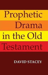 Prophetic Drama in the Old Testament