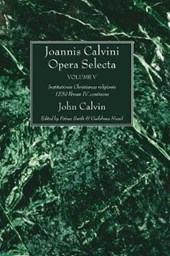 Joannis Calvini Opera Selecta