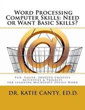 Word Processing Computer Skills - Need or Want Basic Skills?