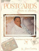 Postcards from a Dream | Janice Easterling Brustman |