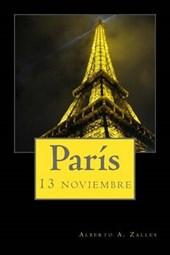 París 13 noviembre/ Paris November