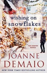 Wishing on Snowflakes | Joanne Demaio |