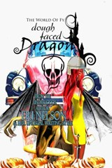 Dough Faced Dragon (The World Of Fy, #1) | Eri Nelson |
