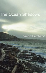 The Ocean Shadows | Jason Lefthand |