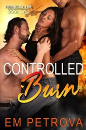 Controlled Burn (Firehouse 5, #2)