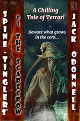 The Scarecrow (Spine-Tinglers, #1) | Jack O'donnell |