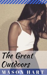 The Great Outdoors (True Confessions, #1) | Mason Hart |