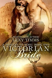 Victorian Bride (Moment in Time, #2)