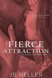 Fierce Attraction (Attraction Series, #3)