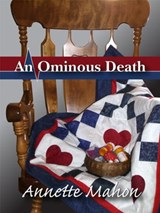 An Ominous Death (The St. Rose Quilting Bee Mystery Series, #2) | Annette Mahon |