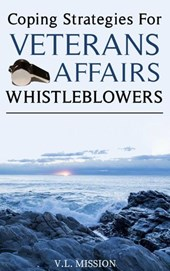 Coping Strategies for Veterans Affairs Whistleblowers | V.L. Mission |