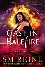 Cast in Balefire (The Mage Craft Series, #4) | Sm Reine |