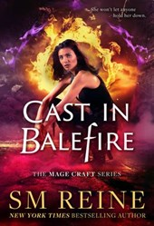 Cast in Balefire (The Mage Craft Series, #4)