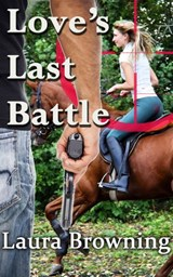 Love's Last Battle (The Barlow-Barretts, #6) | Laura Browning |