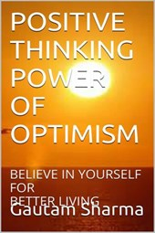 POSITIVE THINKING POWER OF OPTIMISM (Empowerment Series)