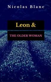 Leon & The Older Woman, A Short Story (Belle Fleur Erotica)