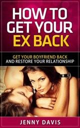 How to Get Back Your Ex | Jenny Davis |