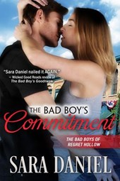 The Bad Boy's Commitment (The Bad Boys of Regret Hollow, #5) | Sara Daniel |