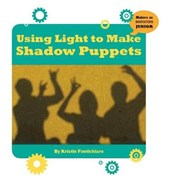 Using Light to Make Shadow Puppets