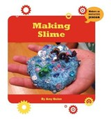 Making Slime | Amy Quinn |