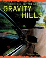 Gravity Hills | Virginia Loh-Hagan |