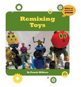 Remixing Toys | Pam Williams |