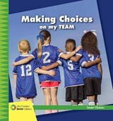 Making Choices on My Team | Diane Lindsey Reeves |