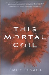 This Mortal Coil | Emily Suvada |