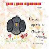 Once Upon a Chicken | Mrs Maria Lynn Hurty |