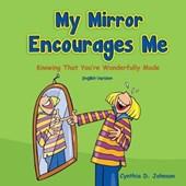 My Mirror Encourages Me (English)