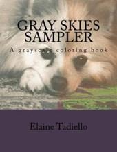 Gray Skies Sampler