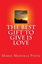 The Best Gift to Give Is Love