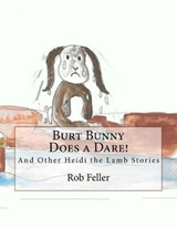 Buster Bunny Does a Dare! | Rob S. Feller |