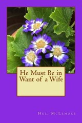 He Must Be in Want of a Wife | Heli McLemore |