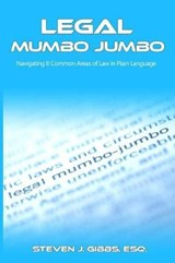 Legal Mumbo Jumbo | Steven J. Gibbs Esq |