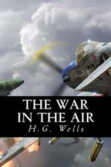 The War in the Air | H. G. ; Only Books Wells |