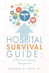 Hospital Survival Guide | Ronald M. Wild |